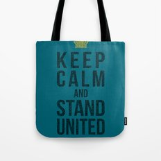 Keep Calm And Stand United Tote Bag