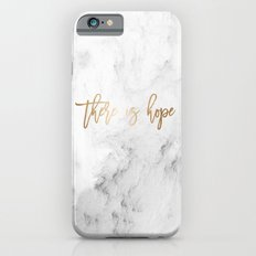 There Is Hope Slim Case iPhone 6s