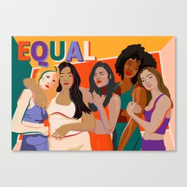 beleive in WE - Sisterhood - Equality - TIME'S UP! Canvas Print