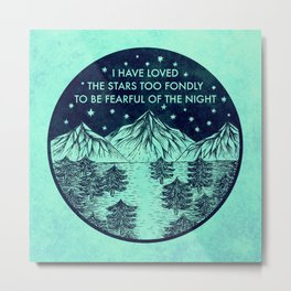 I have loved the stars Metal Print