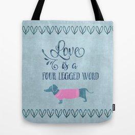 Dog Love four legged word Tote Bag