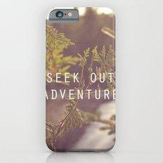 seek out adventure. iPhone 6s Slim Case