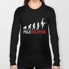 06e8e46ffe Pole Dancing Dancers Barre Dance Class Fitness Polevolution Funny Gift Long  Sleeve T-shirt