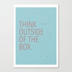 Think Outside of the Box. Canvas Print