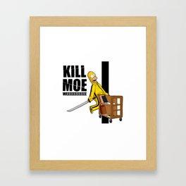 Kill Moe Framed Art Print