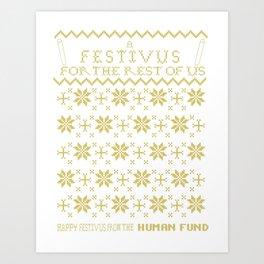 A Festivus for the Rest of Us. Art Print