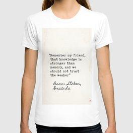 Bram Stoker, Dracula, old quote. T-shirt