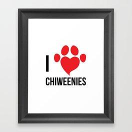 I LOVE CHIWEENIES Framed Art Print