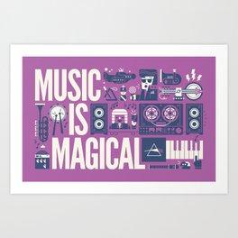 Music is ... Art Print
