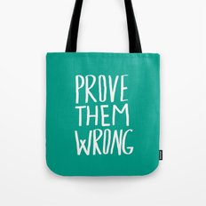 Prove Them Wrong x Turquoise Tote Bag