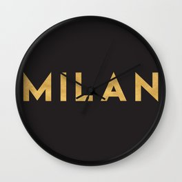 MILAN ITALY GOLD CITY TYPOGRAPHY Wall Clock