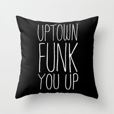 Uptown Funk You Up Typographic Throw Pillow