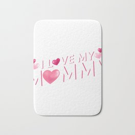 I Love My Mommy Mother's Day Gift Cute Kids Bath Mat