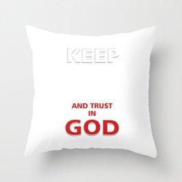 Christian Religion Faith Hope Christianity Church Jesus Keep Calm And Trust In God Gift Throw Pillow