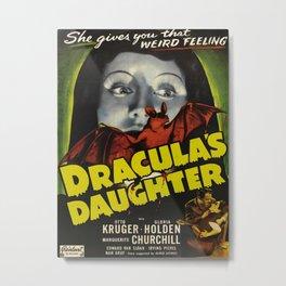Dracula´s Daughter, vintage horror movie poster Metal Print
