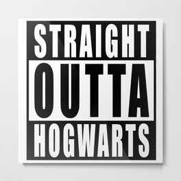 Inspired t shirt 'Straight Outta Hogwarts Metal Print
