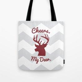 Cheers, My Deer. Tote Bag