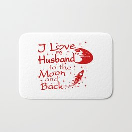 I Love My Husband to the Moon and Back Bath Mat