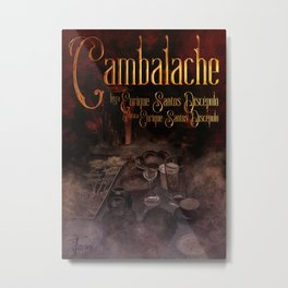 Cambalache Metal Print