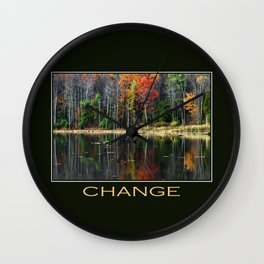 Inspirational Change Wall Clock