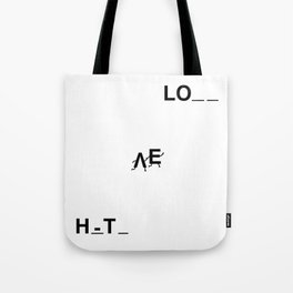 From Hate to Love Tote Bag