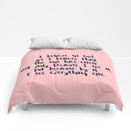 I Believe In God As I Believe That The Sun Has Risen - Pink Navy Comforters