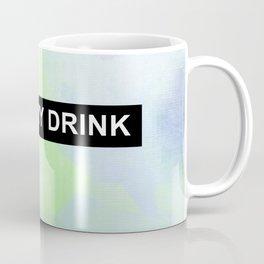 Hold My Drink Coffee Mug