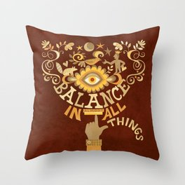 Balance In (Almost) All Things Throw Pillow