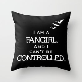 Uncontrollable Fangirl Throw Pillow