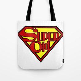 Super Old Tote Bag