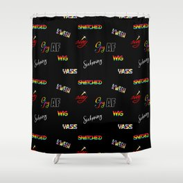 LGBTQ Slang and Sayings Shower Curtain