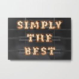 Simply the Best - Bulb Metal Print