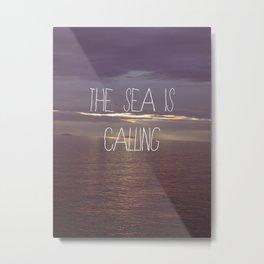 The Sea Is Calling Metal Print