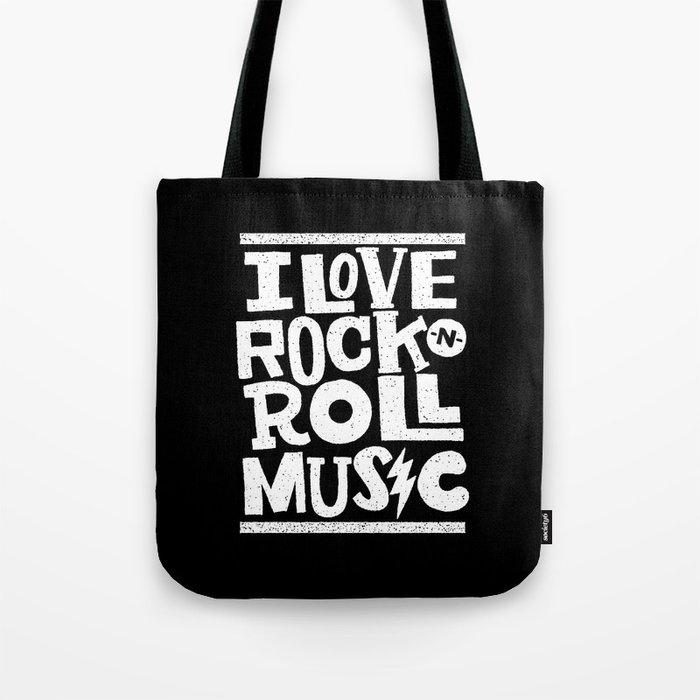 I love Rock -n- Roll Tote Bag