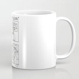 MY ANXIETY: *bursting in like the kool-aid man* Coffee Mug