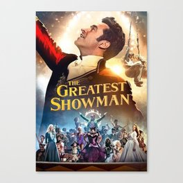 This Is The Greatest Show Canvas Print