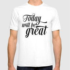 Today will be great - Black & white Mens Fitted Tee White SMALL