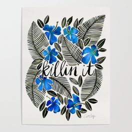 Killin' It – Tropical Blue Poster