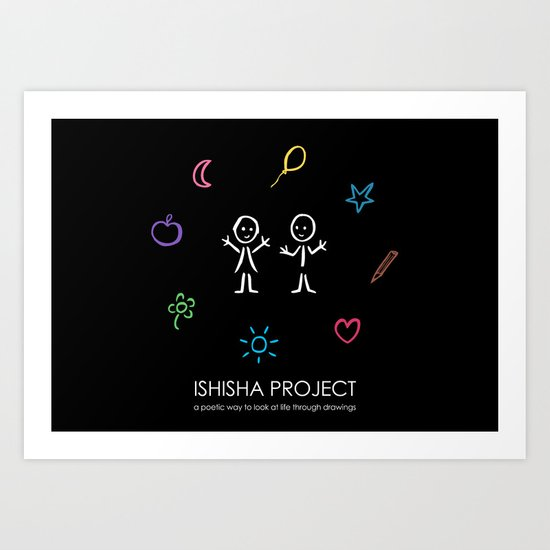 ISHISHA PROJECT by ISHISHA PROJECT Art Print
