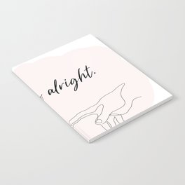 we'll be alright  Notebook