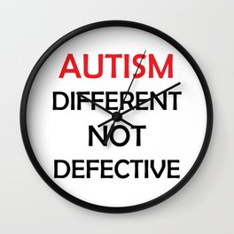 Autism Different Not Defective Wall Clock