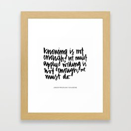 knowing is not enough Framed Art Print