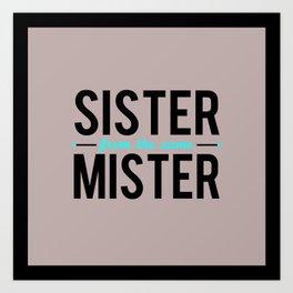 Sister/Mister Art Print