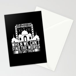 Islam - Allah Understands Our Prayers Stationery Cards