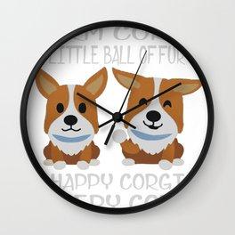 Soft Corgi, Warm Corgi, Little Ball Of Fur, Happy Corgi, Sleepy Corgi Gr Gr Gr... Wall Clock