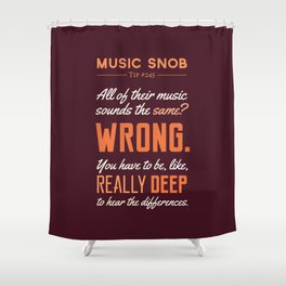 Like, Really DEEP — Music Snob Tip #245 Shower Curtain
