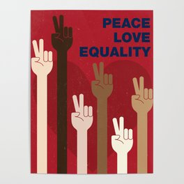 Peace Love Equality for All Poster