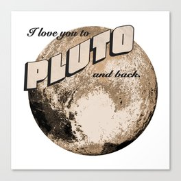 50s Postcard - love you to pluto and back Canvas Print