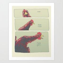 F**K OFF! Art Print