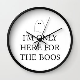 Here for the Boos Wall Clock